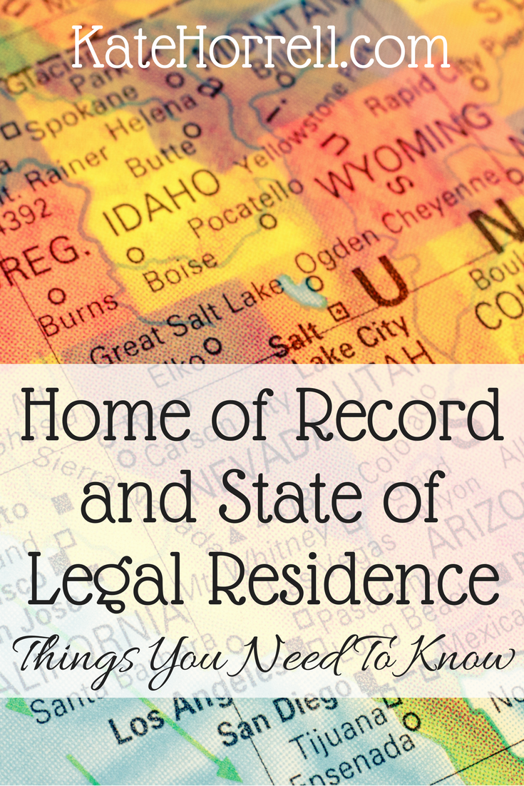 Home Of Record And State Of Legal Residence Things You Need To