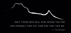This is pretty much it. Kilimanjaro silhouette and the quote I was given the day we left. Might have to be done!