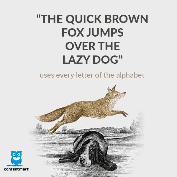 the quick brown fox jumps over The quick brown fox jumps over the lazy dog is an english-language pangram—a sentence that contains all of the letters of the alphabet it is commonly used for touch-typing practice, testing typewriters and computer keyboards, displaying examples of fonts, and other applications involving text where the use of all letters in the alphabet.