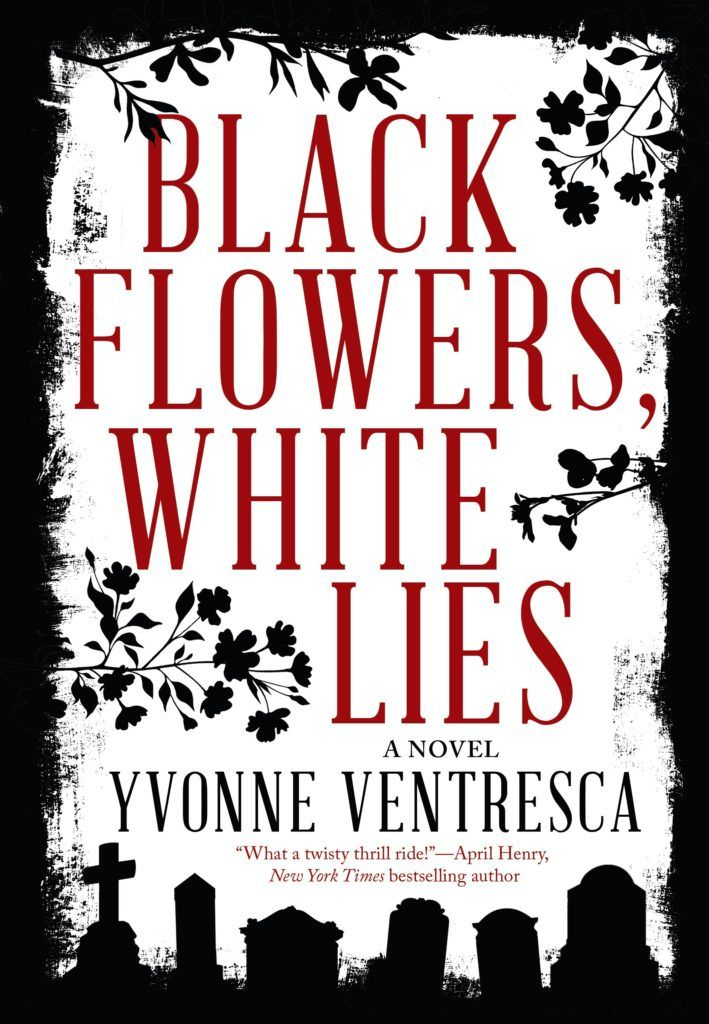 Book Lovers Life: Black Flowers, White Lies by Yvonne Ventresca Release Day Blitz and Giveaway!