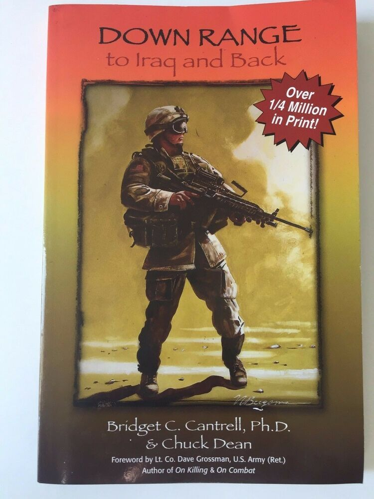 Down Range To Iraq And Back By Bridgett Cantrell Wordsmith Books