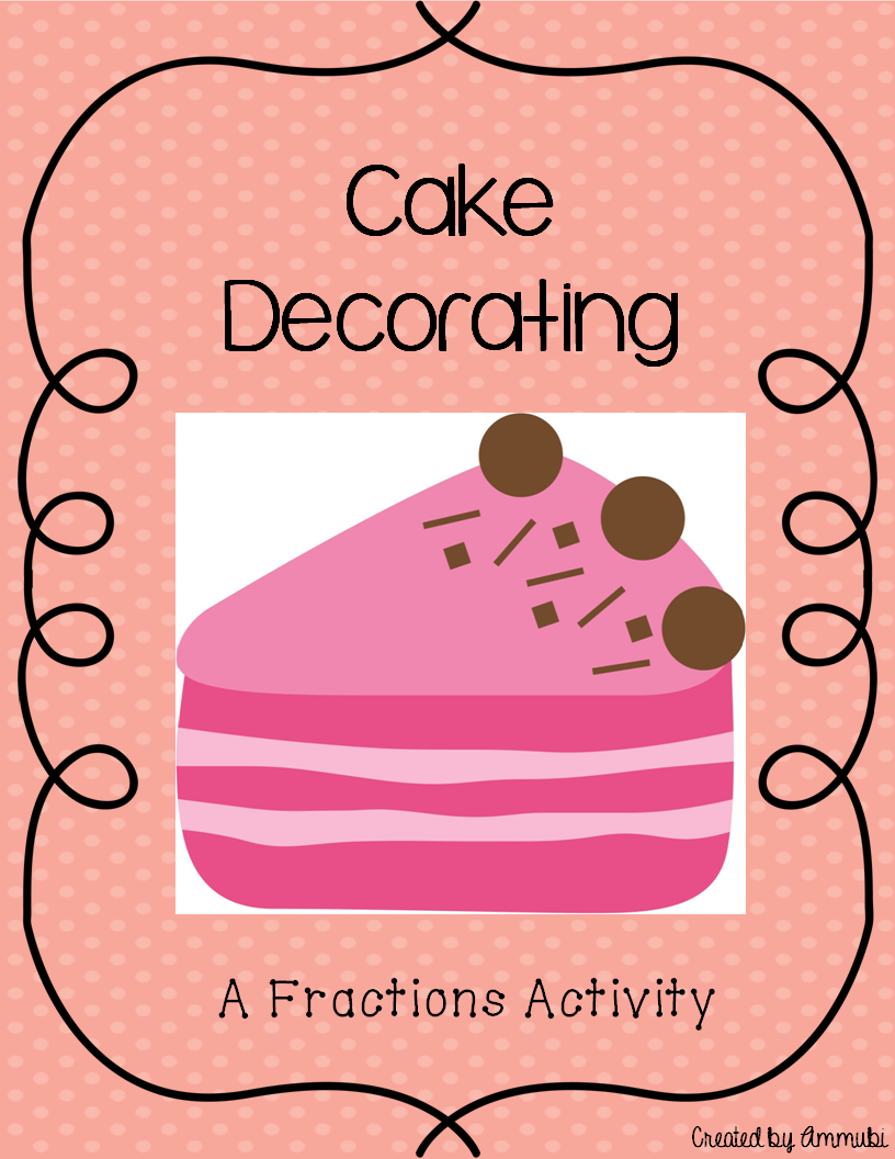 Cake Decorating Fractions   Fraction activities, Fractions ...