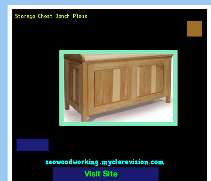 Storage Chest Bench Plans 172438 - Woodworking Plans and Projects!