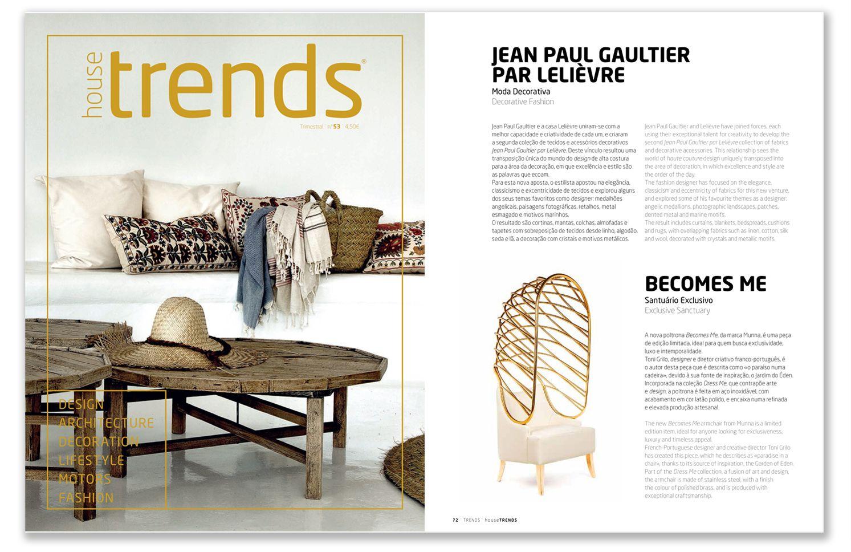 Munna | House Trends Magazine | August 2014 HIGHLIGHTS: Becomes | Armchair http://www.munnadesign.com/en/limited-edition/dress-me/becomes-me-armchair #munnadesign #housetrendsmagazine #limitededition #becomesmearmchair