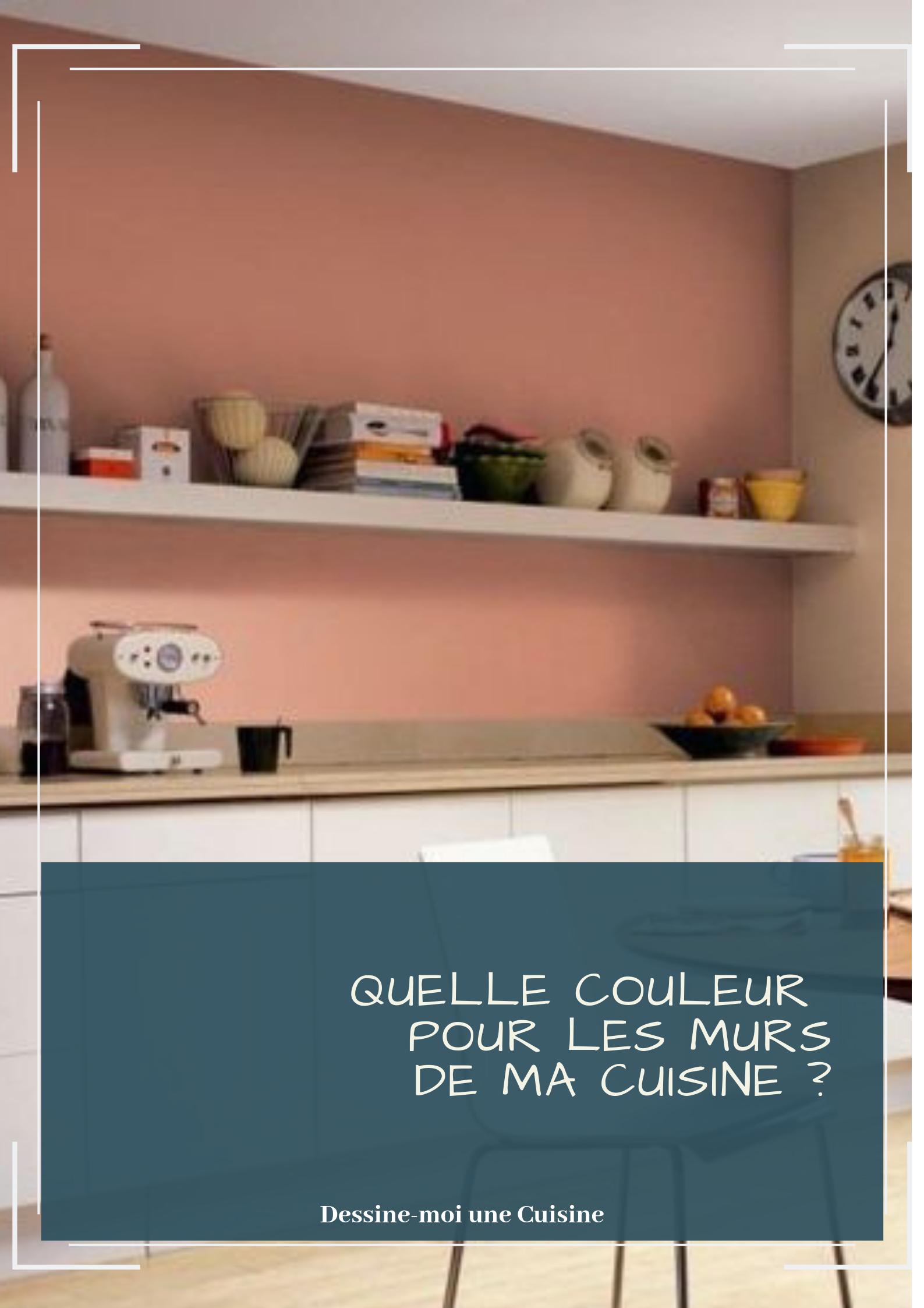 Quelle couleur pour les murs de ma cuisine ?  Couleur cuisine