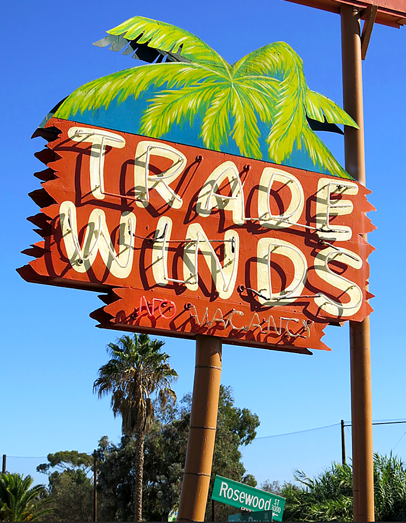 Trade Winds Motel San Diego Ca My Favorite Neons