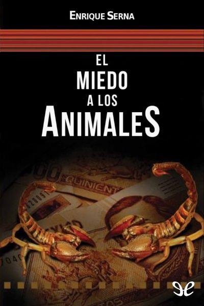 El miedo a los animales - http://descargarepubgratis.com/book/el-miedo-a-los-animales/