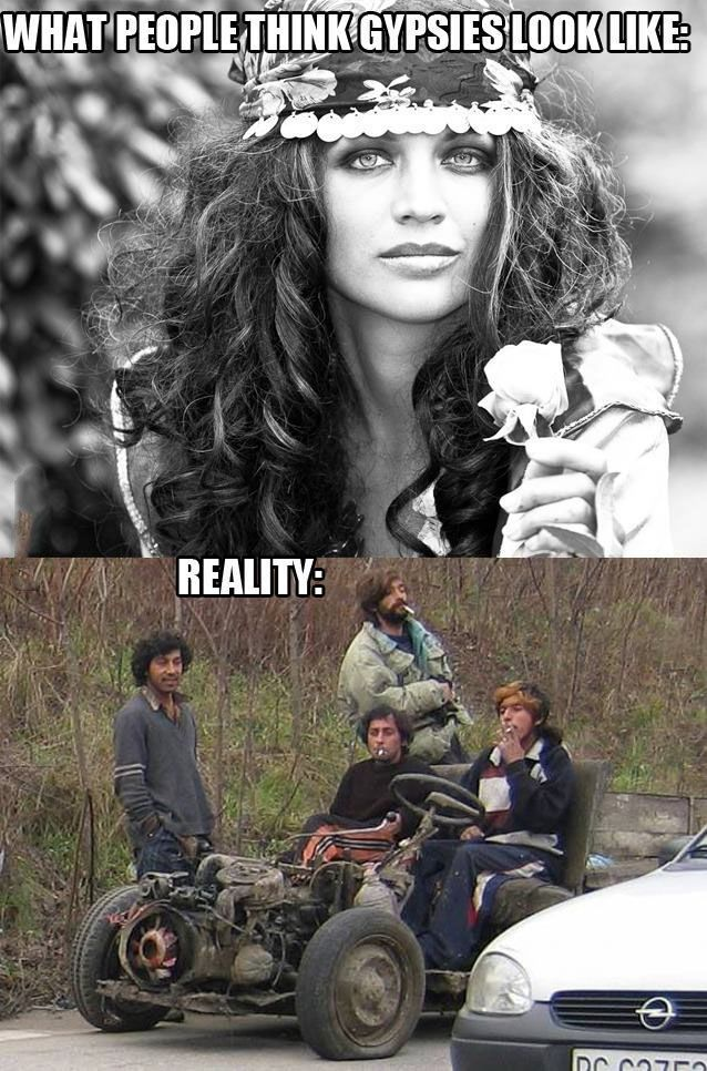 Real Gypsies: its true I've seen real gypsies and they are not good
