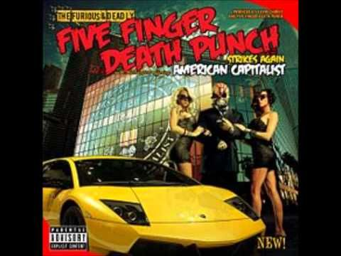 Five Finger Death Punch - 100 Ways to Hate Remix gets me through so much..