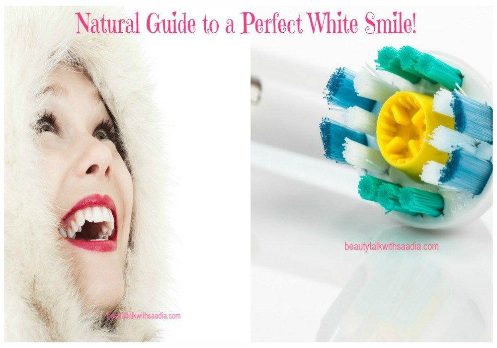 Natural Guide for a Perfect White Smile!