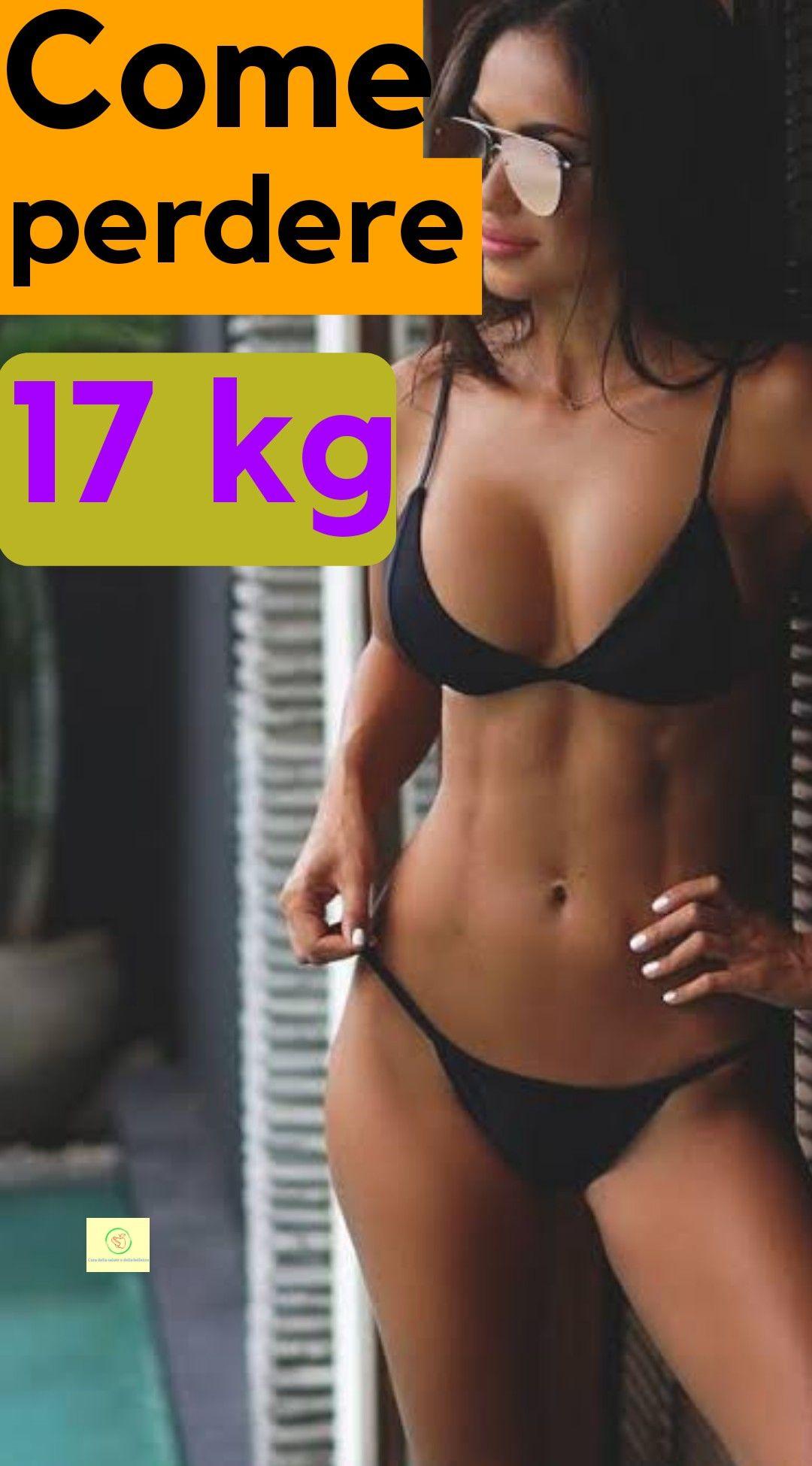 Come perdere  17 kg
