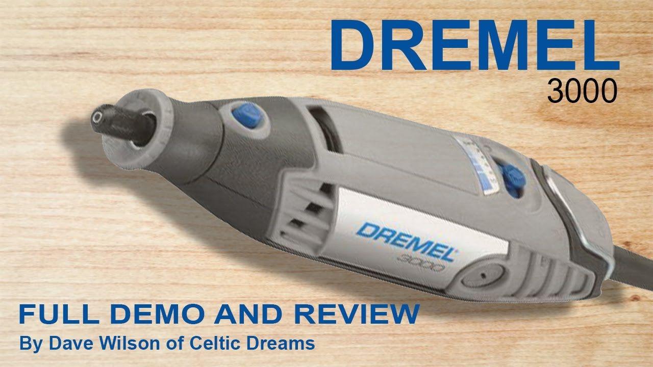 Dremel 3000 Full Review Unpack Demo In Hd Dremel 3000 Dremel Dremel Stylus