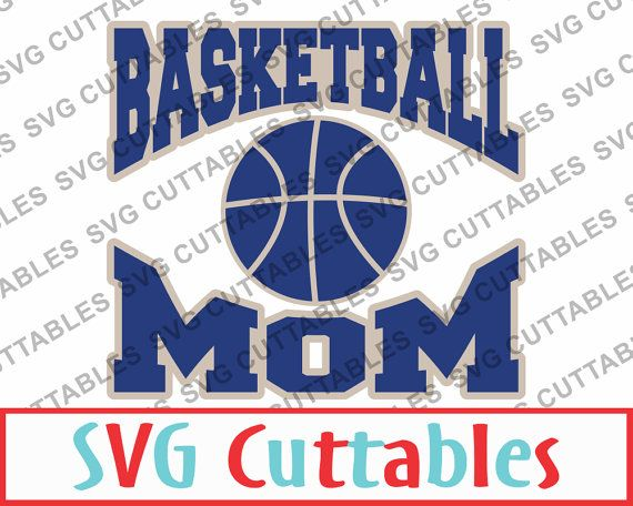 Basketball Mom SVG EPS DXF Basketball Vector by SVGCUTTABLES