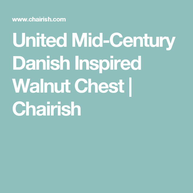 United Mid-Century Danish Inspired Walnut Chest | Chairish