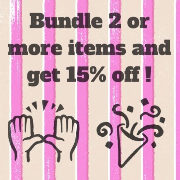 Buy 2 or more items in my closet and get 15% off!  Other