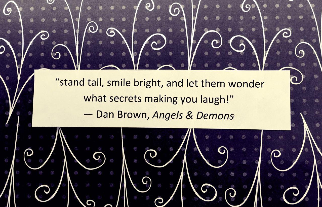 Dan Brown Angels Demons Dan Brown Quotes Dan Brown Demonic