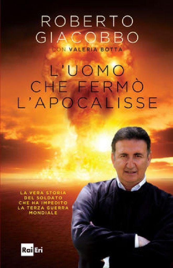 Scaricare l Uomo Che Fermo l Apocalisse Di Roberto Giacobbo Gratuito
