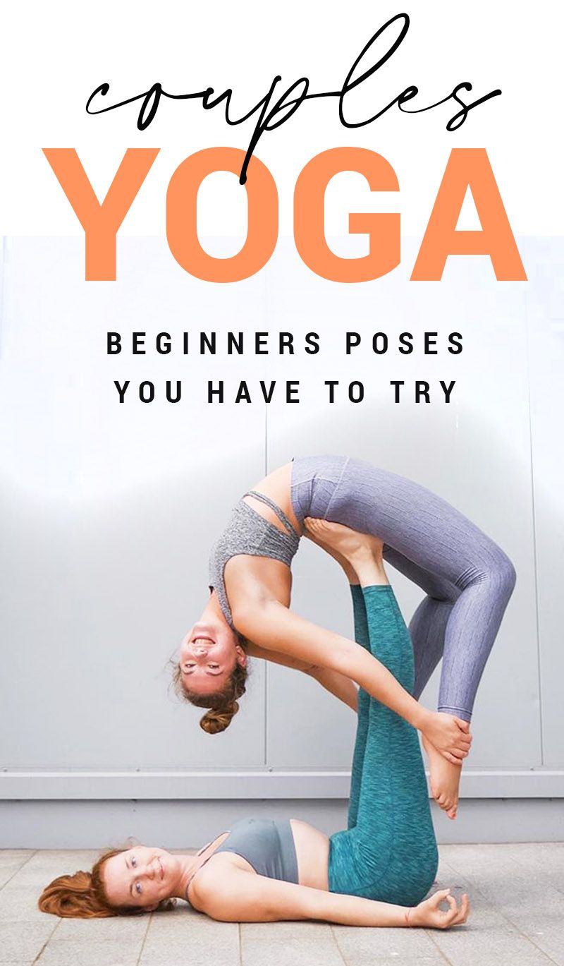 Easy Yoga Poses For Two People – Beginners Guide To Couples Yoga