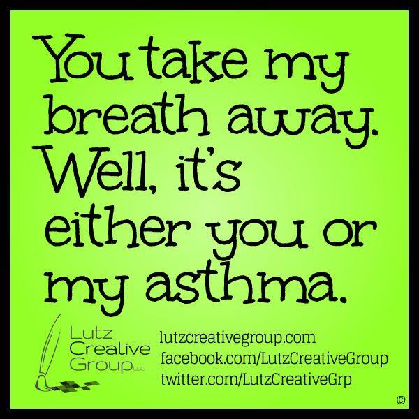 Musings Lutz Creative Group Llc Asthma Humor Asthma Asthma Cure