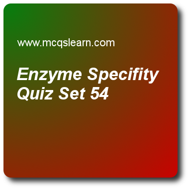 Enzyme Specifity Quizzes A Level Chemistry Quiz 54 Questions And Answers Practice Chemistry Quizzes B Quiz With Answers Chemistry Quiz Questions And Answers