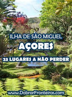 Lugares a visitar a ilha de São Miguel, Açores