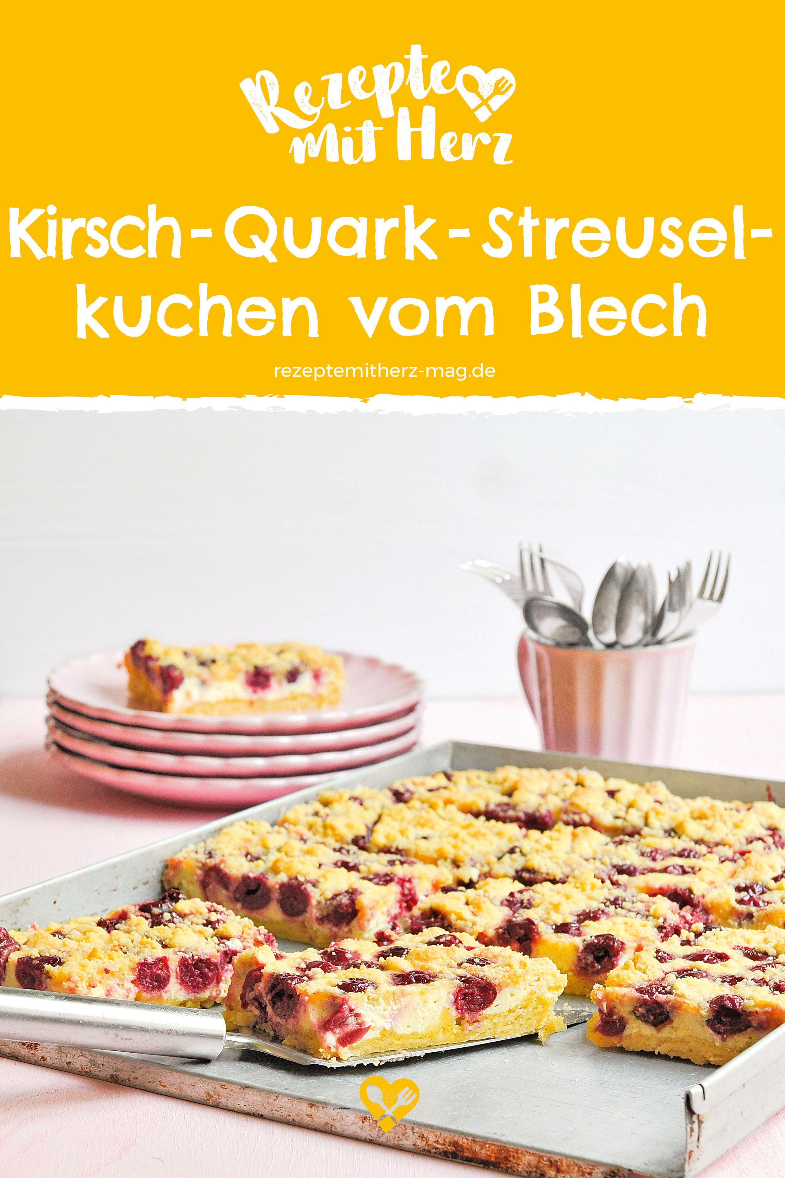 Kirsch Quark Streuselkuchen Vom Blech Blechkuchen Sind Einfach Und