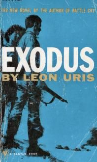 Exodus By Leon Uris And I Fell In Love With Israel Exodus Book Books Good Books