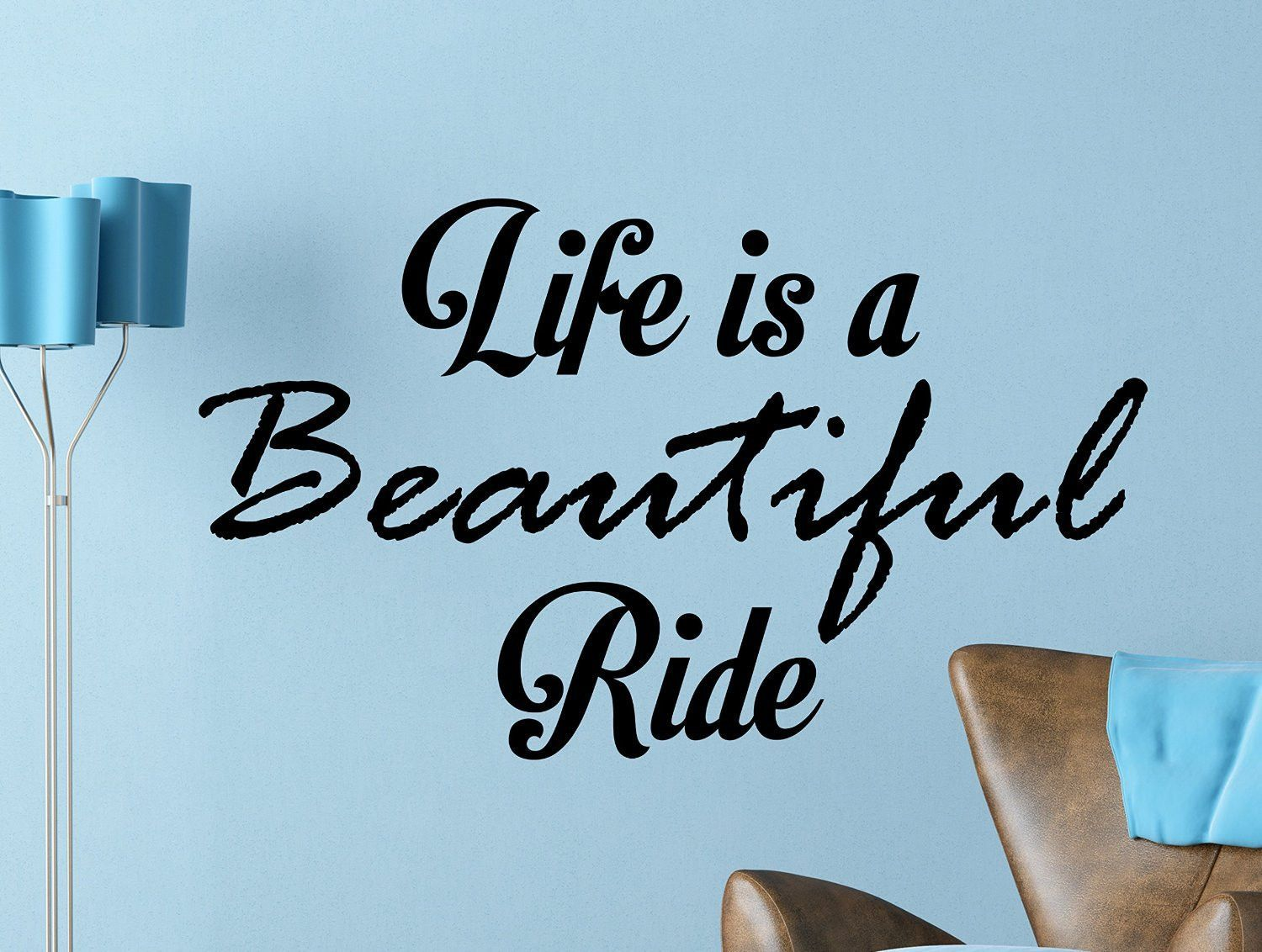 Life Is a Beautiful Ride Quote Motivational Typography