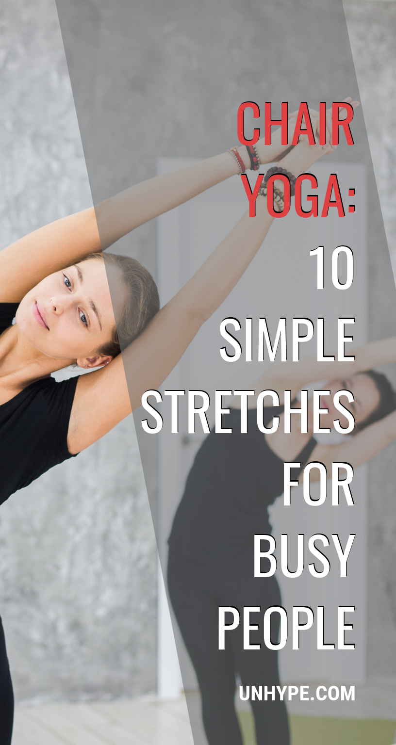 Chair Yoga 10 Simple Stretches For Busy People Yoga for
