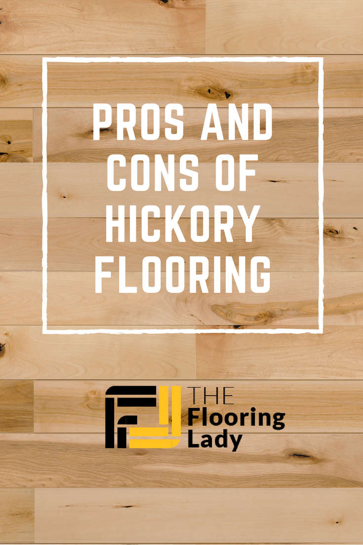 Best Pros and Cons of Hickory Flooring TheFlooringLady