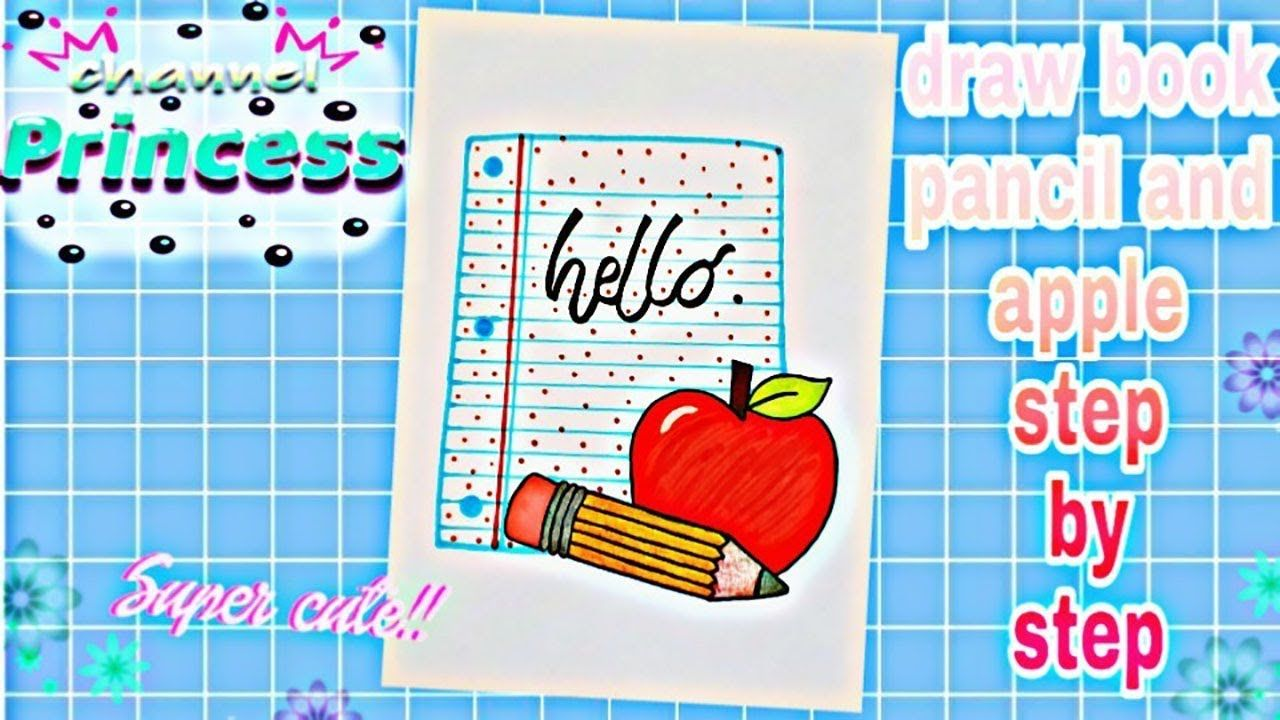 Draw Book Pencil And Apple Step By Step رسم تحفيزي وقت ذخول مدرسي سهل Books Draw Apple