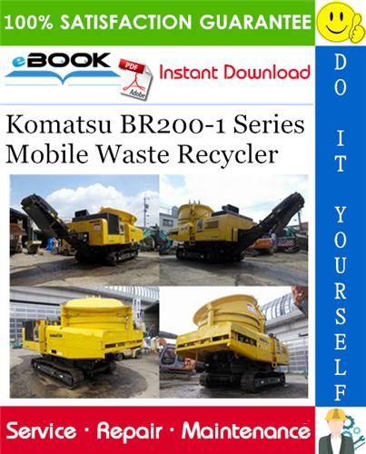 Komatsu BR2001 Series Mobile Waste Recycler Service