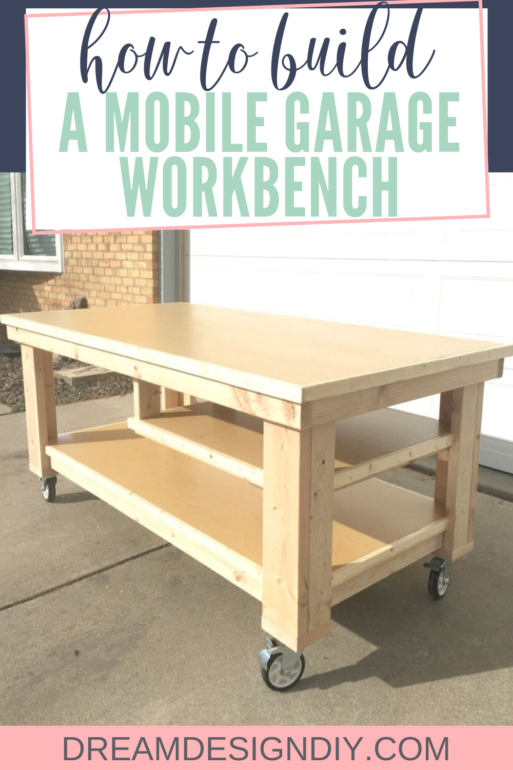 How To Build The Ultimate Diy Garage Workbench Free Plans Garage Work Bench Diy Garage Workbench