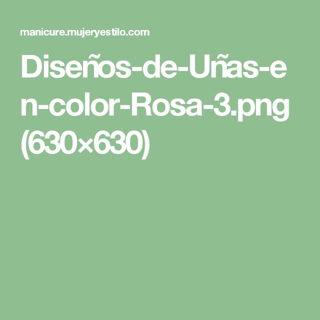 Diseños-de-Uñas-en-color-Rosa-3.png (630×630)   kamila   Pinterest ...