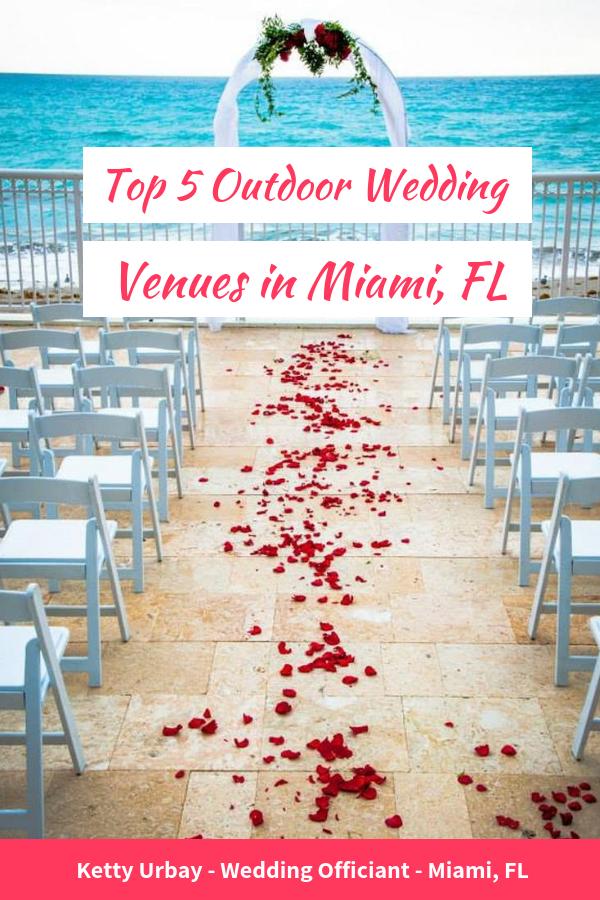 Top 5 Outdoor Wedding Venues in Miami FL - Ketty Urbay ...