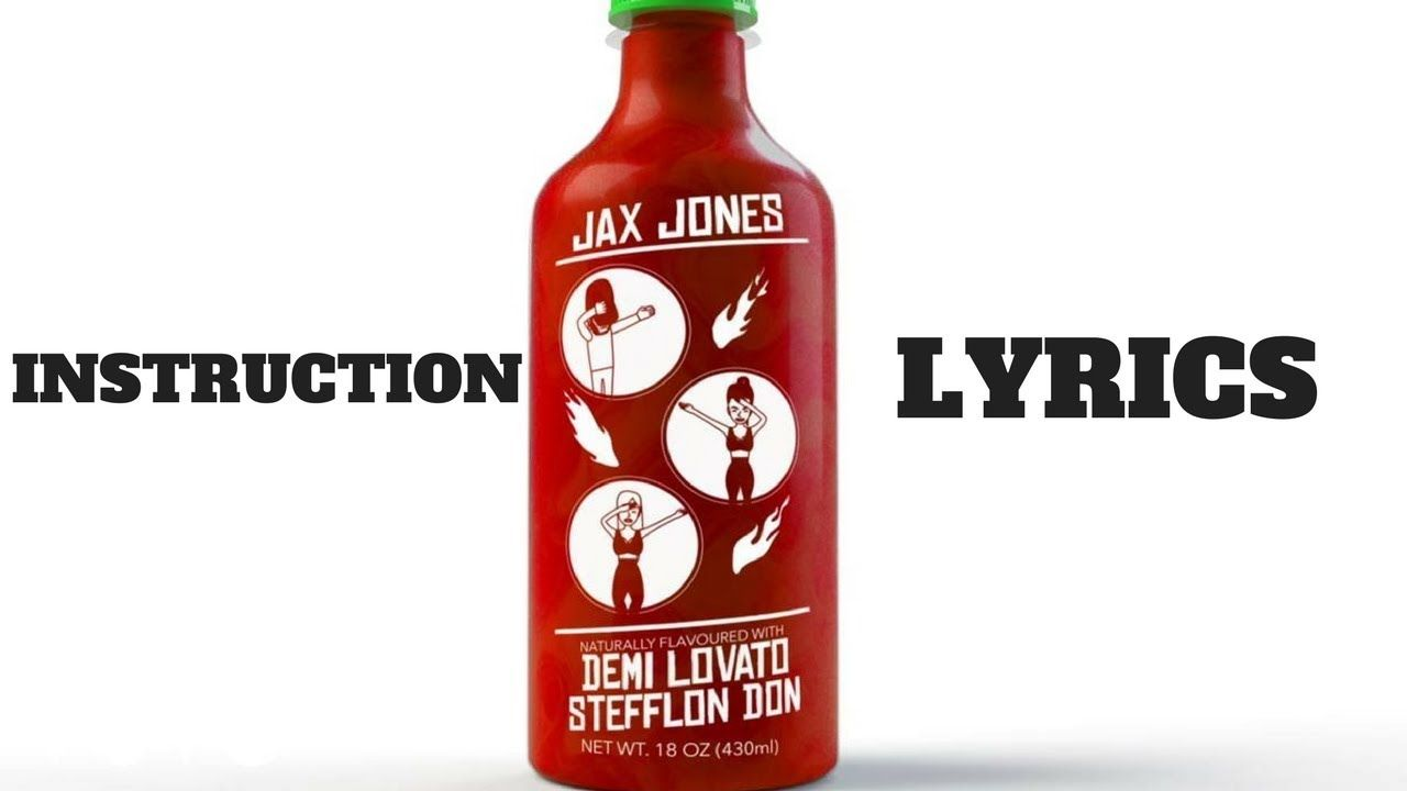Jax Jones Instruction Lyrics Ft Demi Lovato Stefflon Don Techno Music Demi Lovato Lovato