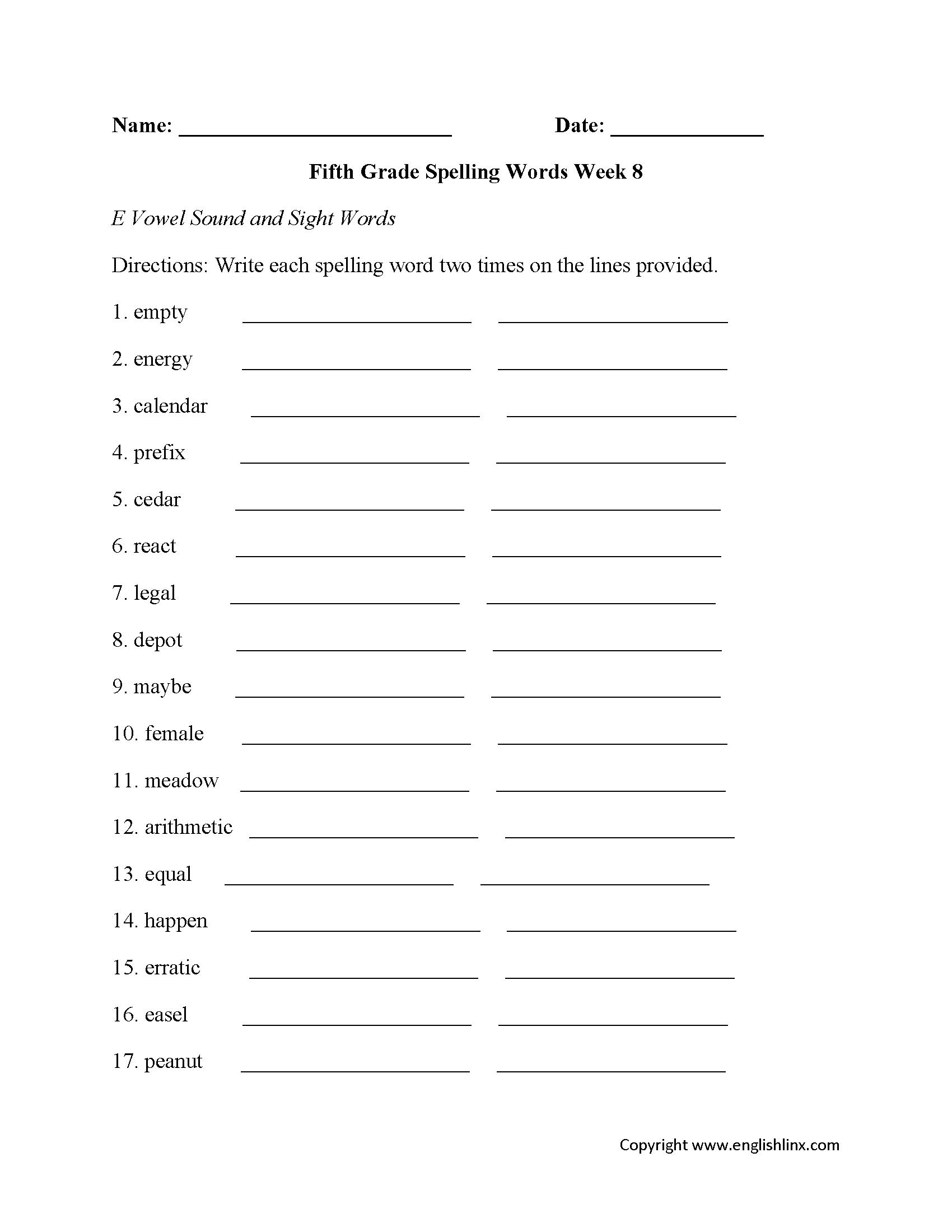 Week 8 E Vowel Fifth Grade Spelling Worksheets