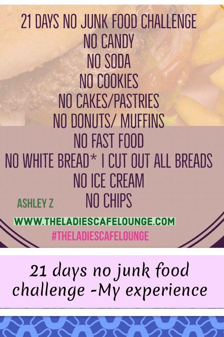 21 days no junk food challenge my experience no junk