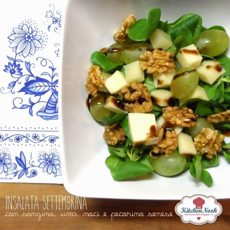 THE KITCHEN NOOK: Insalata settembrina, con songino, uva, noci e pecorino senese