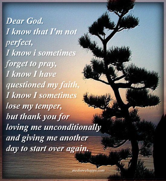 Thank You For Loving Me Quotes: Dear God, Thank You For Loving Me Unconditionally And