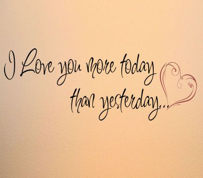 Love You More Than Yesterday Wall Decal @Trading Phrases | Wall Art ...