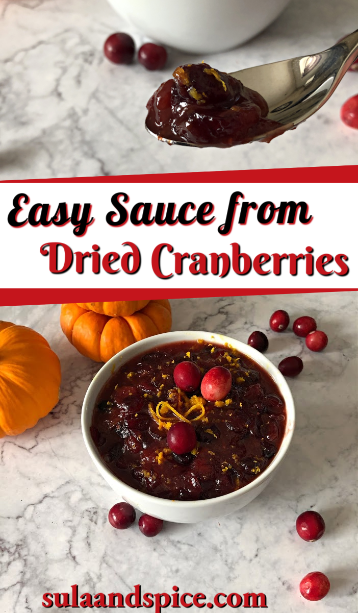 Cranberry Sauce From Dried Cranberries Craisins Sula And Spice Recipe Cranberry Sauce Recipe Easy Cranberry Sauce Homemade Dried Cranberries