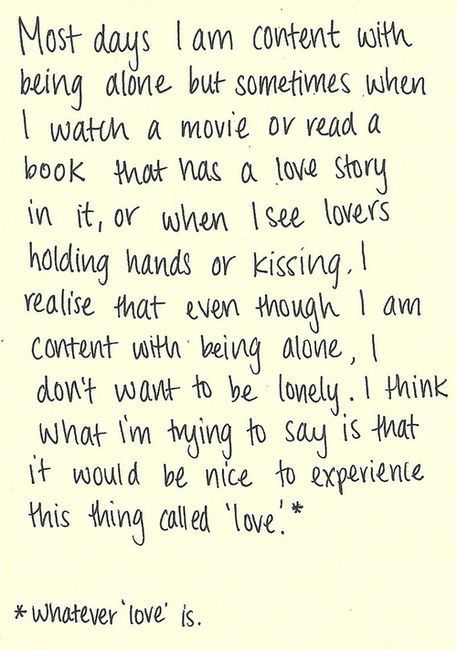 Being Alone Love Love Quotes Quotes Quote Lonely Emotional Alone Love Quote Single Quotes Words Love Quotes