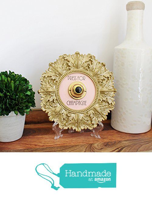 Press for Champagne (SILENT VERSION)   Round Gold Home Decor Frame with Vintage Brass Push Button and Pink Background (includes wall hanger) from White Ribbon Designs http://www.amazon.com/dp/B01BI4Z50G/ref=hnd_sw_r_pi_dp_umykxb18EKMS2 #handmadeatamazon
