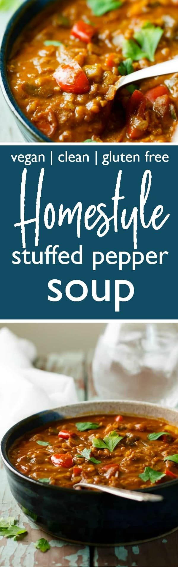 Homestyle Stuffed Pepper Soup – Vegan, Clean and Gluten ...