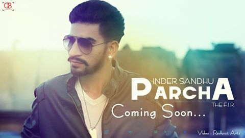 Listen and download latest punjabi Parcha mp3 song By Inder