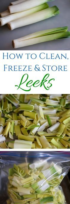 How to clean, freeze and store leeks!