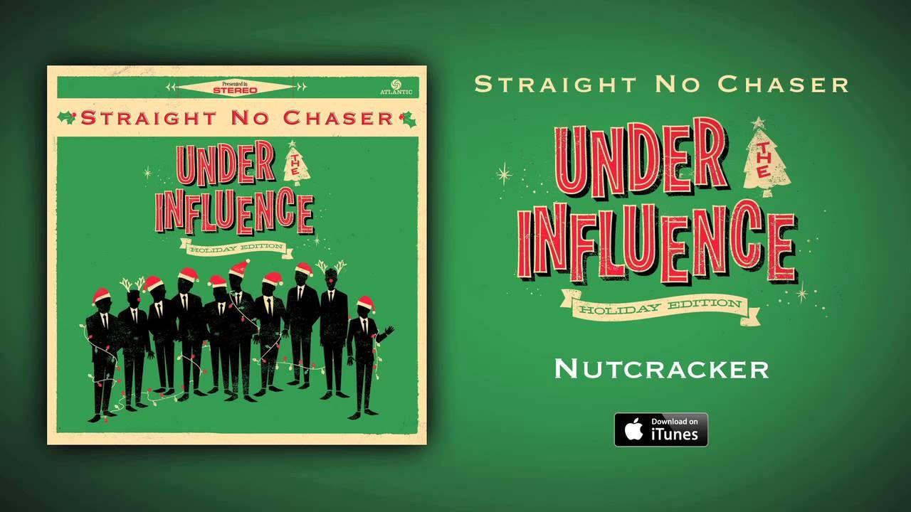 """Dieses Lied, das """"Nutcracker"""" heißt, ist von Straight No Chaser. Ich ..."""