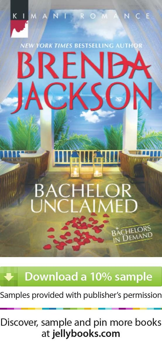 Bachelor Unclaimed By Brenda Jackson Download A Free Ebook Sample