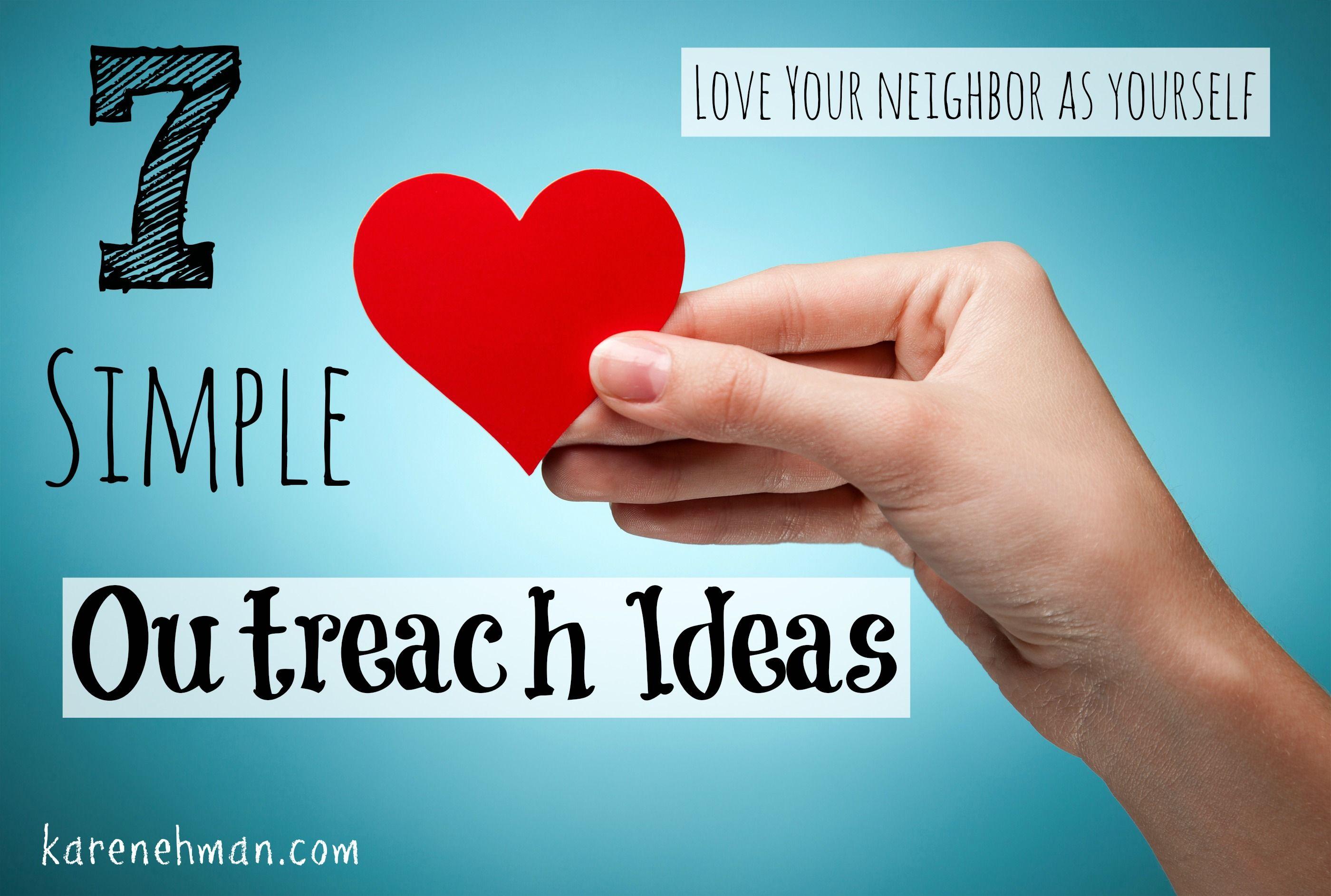 7 simple outreach ideas | outreach | pinterest | church outreach